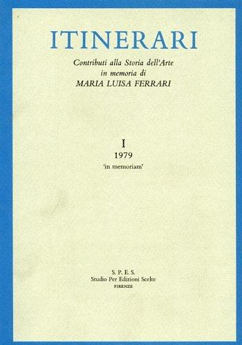 Contributi di storia dell'arte in memoria di Maria Luisa Ferrari Boschetto: 1