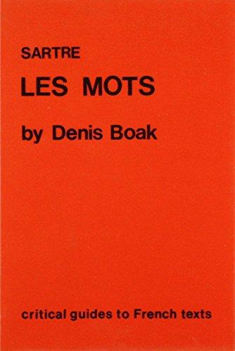 Sartre: Les Mots (Critical Guides to French Texts S.) por Denis Boak