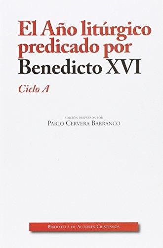 Año liturgico predicado por Benedicto XVI
