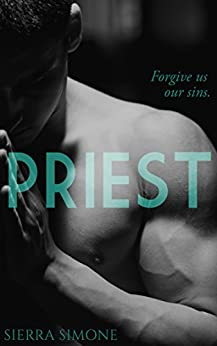 Priest: A Love Story by [Simone, Sierra]