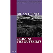 Crossing the Outskirts by Julian Turner (2002-09-01)
