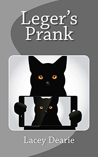 Leger's Prank (The Leger Cat Sleuth Mysteries Book 30) (English Edition) (Pet-rock Craft)