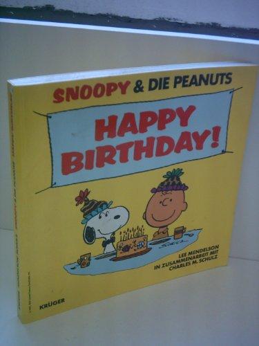Lee Mendelsohn: Snoopy & Die Peanuts: Happy Birthday (Brown Happy Birthday, Charlie)