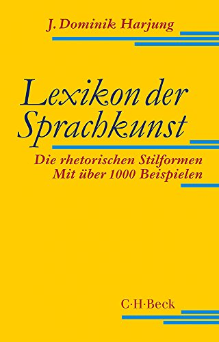 Lexikon der Sprachkunst: Die rhetorischen Stilformen
