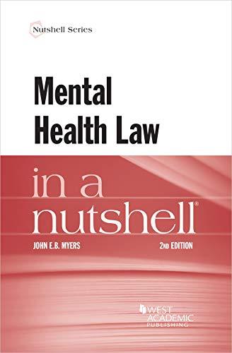 Myers's Mental Health Law in a Nutshell (Nutshells) (English Edition)