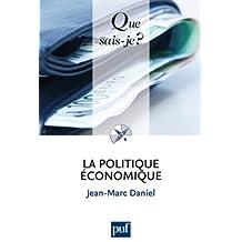 La politique économique by Jean-Marc Daniel (2012-01-14)