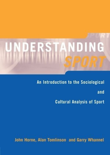 Understanding Sport: An Introduction to the Sociological and Cultural Analysis of Sport by John Horne (1999-06-23)