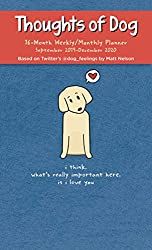Thoughts of Dog Weekly/Monthly Planner 2019-2020 Calendar