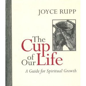 The Cup of Our Life: A Guide for Spiritual Growth Aves-cup