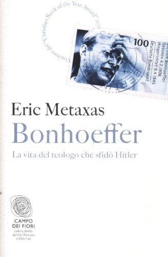 bonhoeffer-la-vita-del-teologo-che-sfid-hitler