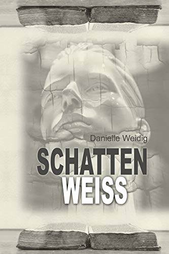 Buchseite und Rezensionen zu 'SchattenWeiss' von Danielle Weidig
