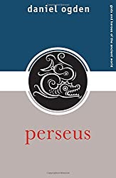 Perseus (Gods and Heroes of the Ancient World) by Daniel Ogden (2008-02-08)