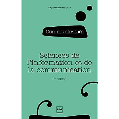 Sciences de l'information et de la communication: Objets, savoirs, discipline (Communication en plus)