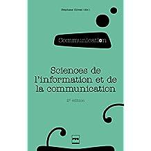 Sciences de l'information et de la communication: Objets, savoirs, discipline