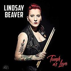 Lindsay Beaver | Format: MP3-DownloadVon Album:Tough As LoveErscheinungstermin: 12. Oktober 2018 Download: EUR 1,29