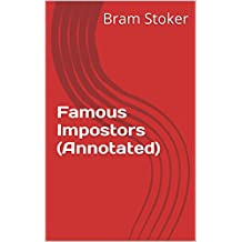 Famous Impostors (Annotated) (English Edition)