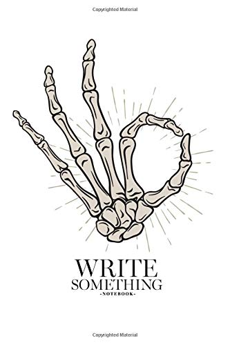 Notebook - Write something: Hand drawn skeleton hand in Okay gesture notebook, Daily Journal, Composition Book Journal, College Ruled Paper, 6 x 9 inches (100sheets) (Cartoon Wallpaper Halloween)