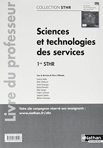 Sciences et technologies des services 1re STHR : Livre du professeur