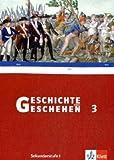Geschichte und Geschehen 3. Ausgabe Hessen Gymnasium: Schülerband Klasse 8 (G8) (Geschichte und Geschehen. Sekundarstufe I)