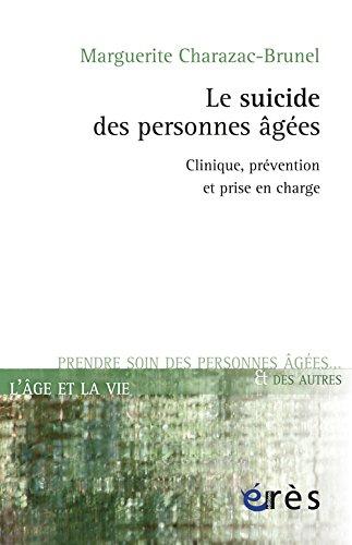 Le suicide des personnes âgées : Clinique, prévention et prise en charge