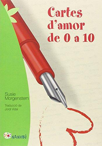 Cartes d'amor de 0 a 10 (Nandibú) por Susie Morgenstern