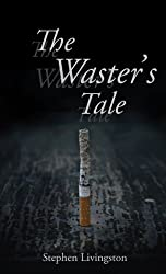 The Waster's Tale (English Edition)