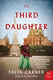 The Third Daughter: A Novel (English Edition)