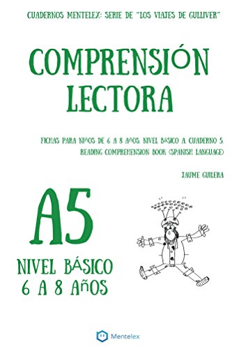 Cuadernos de comprensión lectora para niños de 6 a 8 años.: Nivel ...