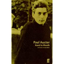 Hand to Mouth by Paul AUSTER (1997-08-01)