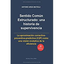 Sentido com?on estructurado: Una historia de supervivencia. 2?o edici?3n by Antonio Ariza Matiola (2015-05-25)
