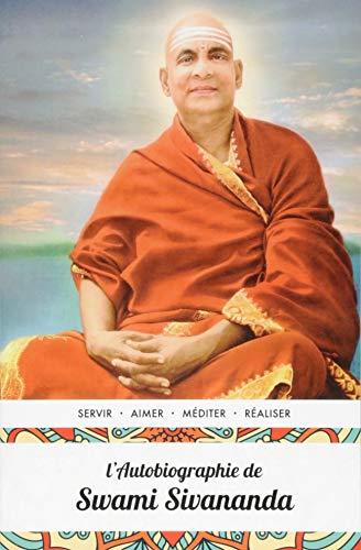 L'Autobiographie de Swami Sivananda par Swami Sivananda