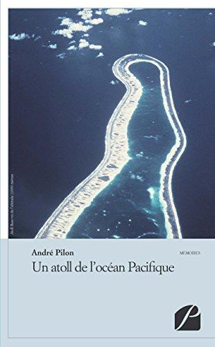 Livres Un atoll de l'océan Pacifique: En 1967, à Reao, atoll de l'Est Tuamotu pdf ebook