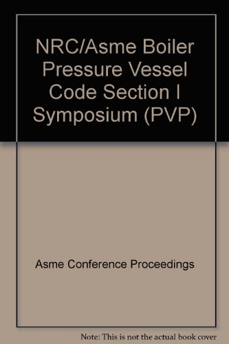 NRC/ASME BOILER PRESSURE VESSEL CODE SECTION I SYMPOSIUM (G01171)