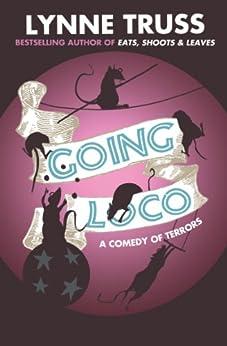 Going Loco by [Truss, Lynne]