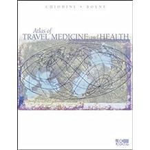 Atlas of Travel Medicine and Health