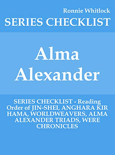 Alma Alexander - SERIES CHECKLIST - Reading Order of JIN-SHEI ...