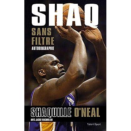 Shaq sans filtre: Autobiographie