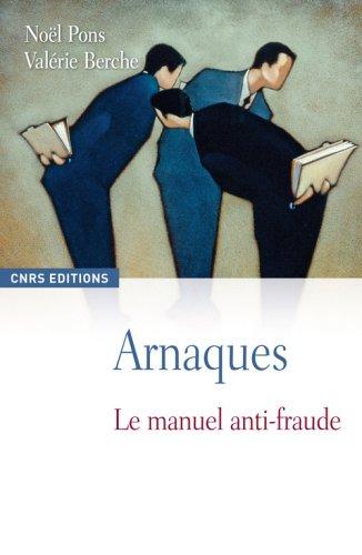 Arnaques le manuel anti-fraude