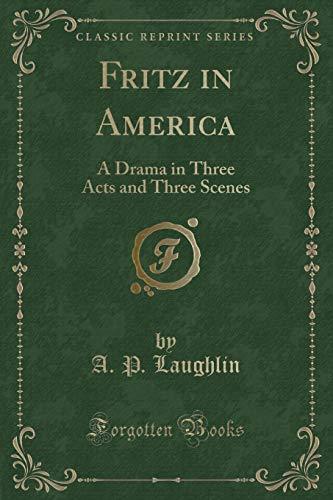 Laughlin, A: Fritz in America