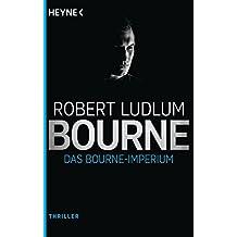Das Bourne Imperium: Roman (JASON BOURNE 2)