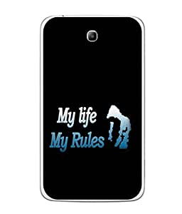 PrintVisa Designer Back Case Cover for Samsung Galaxy Tab 3 P3110 8 INCHES (my life my rules attitude)
