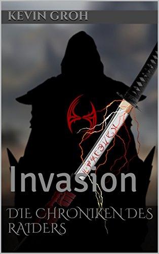 Die Chroniken des Raiders: Invasion