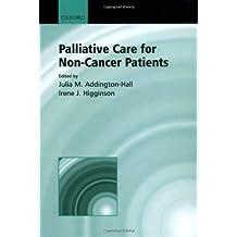 Palliative Care for Non-cancer Patients