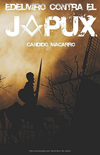 EDELMIRO CONTRA EL JOPUX por Cándido Macarro