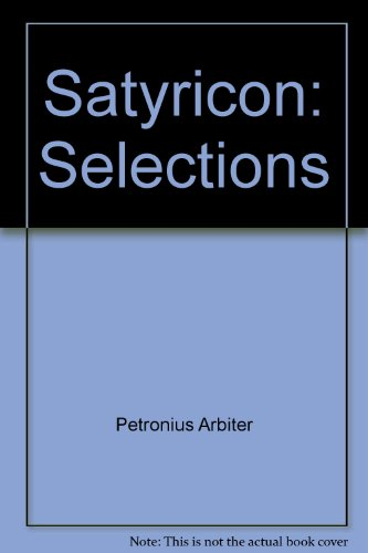 Satyricon: Selections