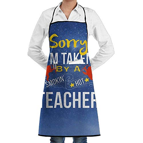 SDGSS with Pocket Apron,Sorry I'm Taken by A Smokin Hot Teacher Adjustable Bib Kitchen Aprons