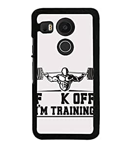 HiFi High Glossy Designer Phone Back Case Cover LG Nexus 5X :: LG Google Nexus 5X New ( F K Off Am Training Working Out Biceps and Triceps )