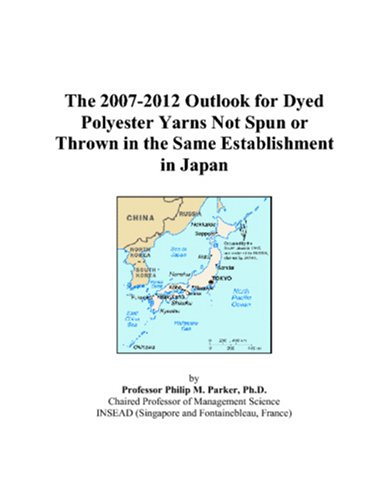 The 2007-2012 Outlook for Dyed Polyester Yarns Not Spun or Thrown in the Same Establishment in Japan