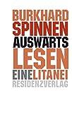 Auswärtslesen: Mit Literatur in die Schule - Burkhard Spinnen