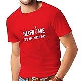 N4090 Männer T-Shirt Blow me Es ist Mein Geburtstag Unisex T-Shirt (Small Rot Weiß)